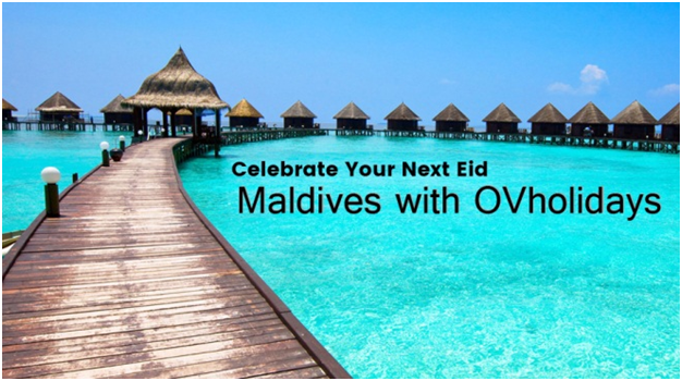 Celebrate Your Next Eid in Maldives with OVholidays